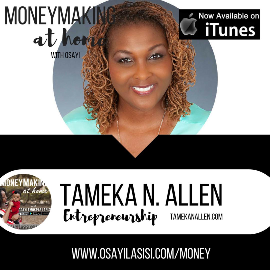 Episode 0013 – Guest Expert – Tameka N. Allen – Clarity in business
