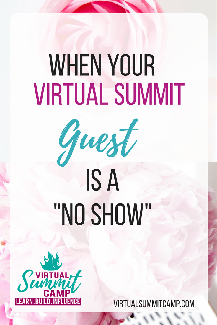 When your Virtual Summit Guest is a No-Show
