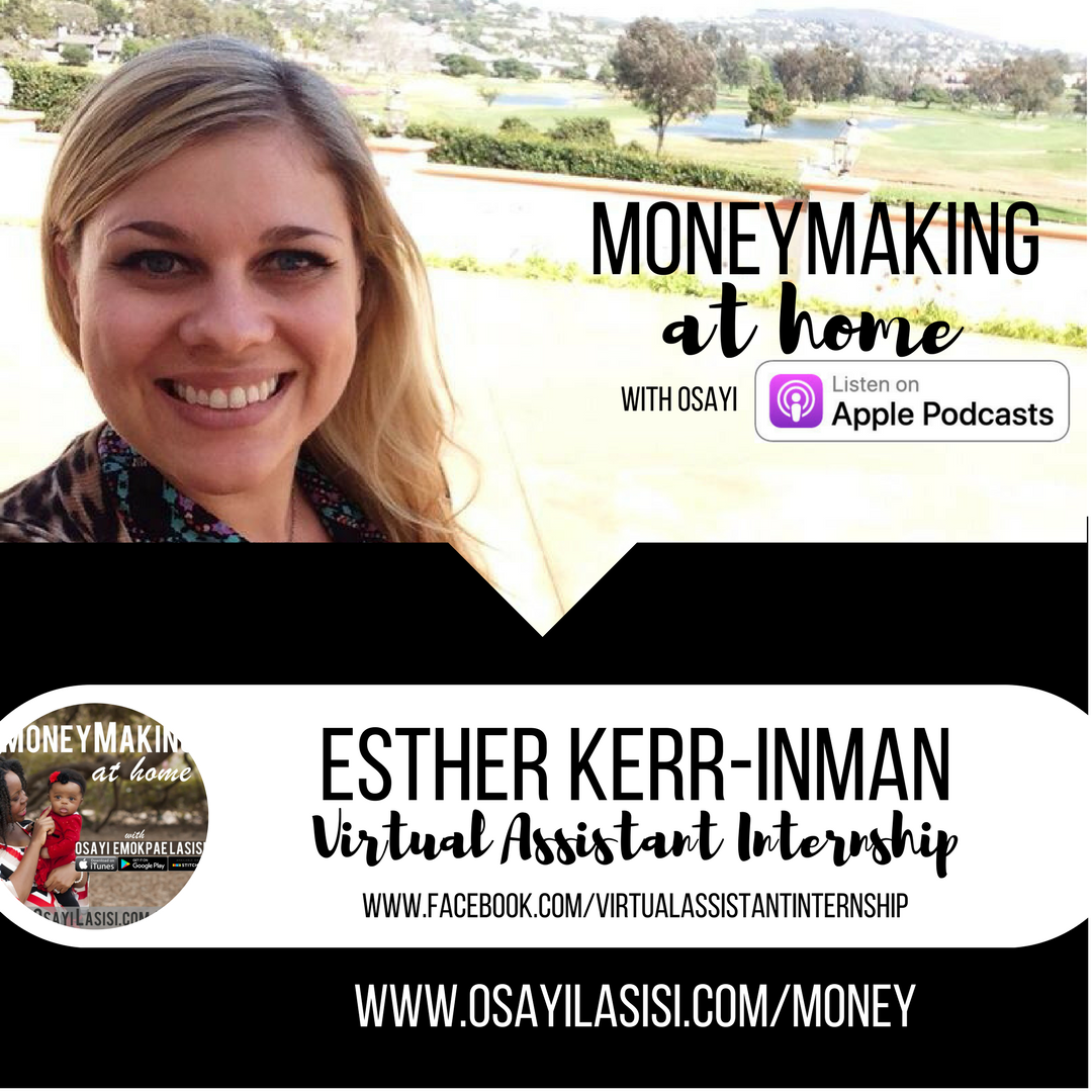 Episode 0017 – Esther Kerr-Inman – Work from Home as a Virtual Assistant