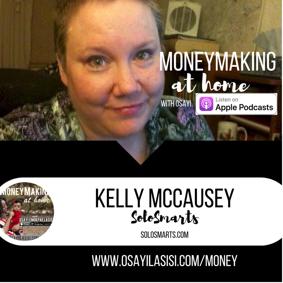Episode 0018 – Kelly McCausey – Make money as affiliates