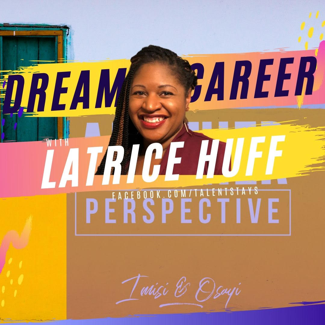 Episode 10a: Another Perspective Podcast – DREAM CAREER